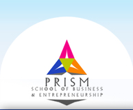 PRISM SCHOOL OF BUSINESS AND ENTREPRENEURSHIP