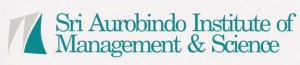 SRI AUROBINDO INSTITUTE OF MANAGEMENT AND SCIENCE
