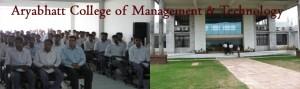 Aryabhatt College of Management and Technology