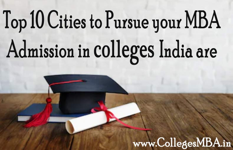 Top 10 Cities MBA Admission